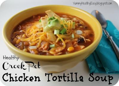 Healthy Crock Pot Chicken Tortilla Soup