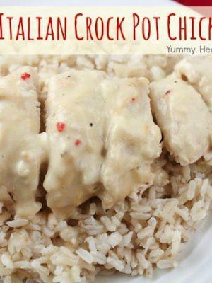 Creamy Italian Crock Pot Chicken