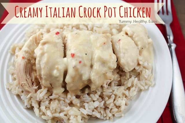Creamy italian crock pot chicken yummy healthy easy for Healthy crockpot recipes with chicken
