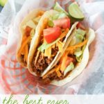 The Best Homemade Tacos