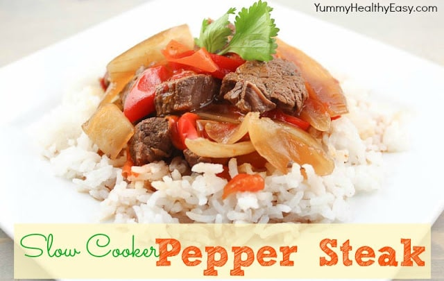 Slow Cooker Pepper Steak - Yummy Healthy Easy