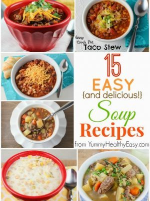 15 Easy & Delicious Soup Recipes