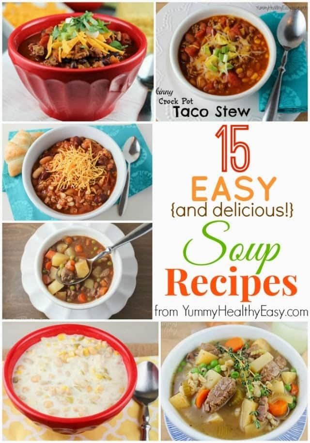 15 easy delicious soup recipes yummy healthy easy