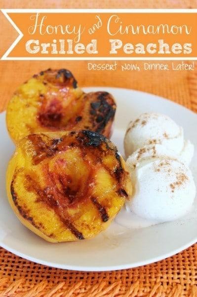 Honey & Cinnamon Grilled Peaches - www.dessertnowdinnerlater.com