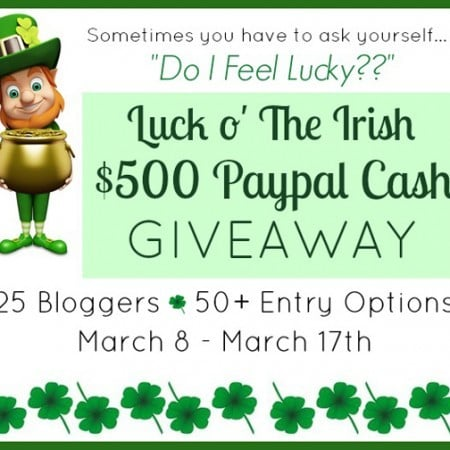 Luck O' The Irish $500 Paypal Cash Giveaway!!