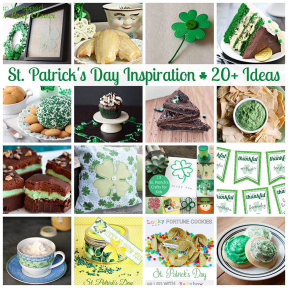 St. Patrick's Day Inspiration - 20+ Awesome Ideas for you to try!