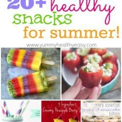 20+ Healthy Summertime Snacks