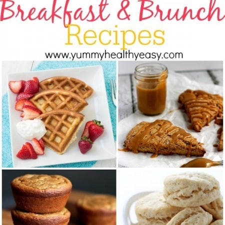 20+ Delicious Breakfast & Brunch Recipes on yummyhealthyeasy.com