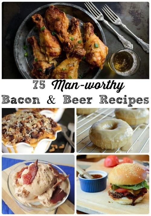 75 Man-worthy Bacon & Beer Recipe - Frugal Foodie Mama