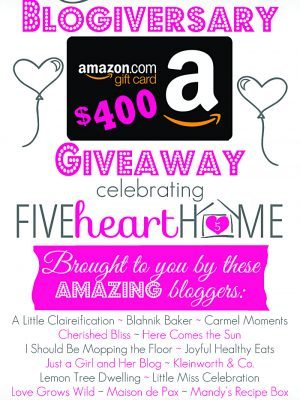 Five Heart Home First Blogiversary Giveaway - Win $400 Amazon.com Gift Card!
