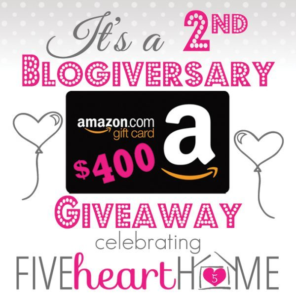 Five Heart Home 2nd Blogiversary Amazon Gift Card Giveaway!!