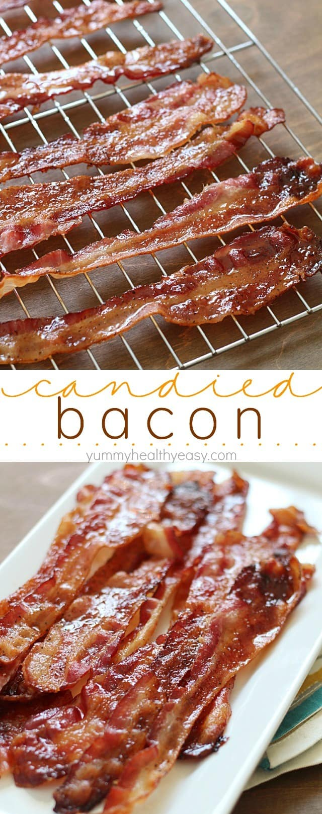 Brown Sugar Bacon aka Candied Bacon - Yummy Healthy Easy