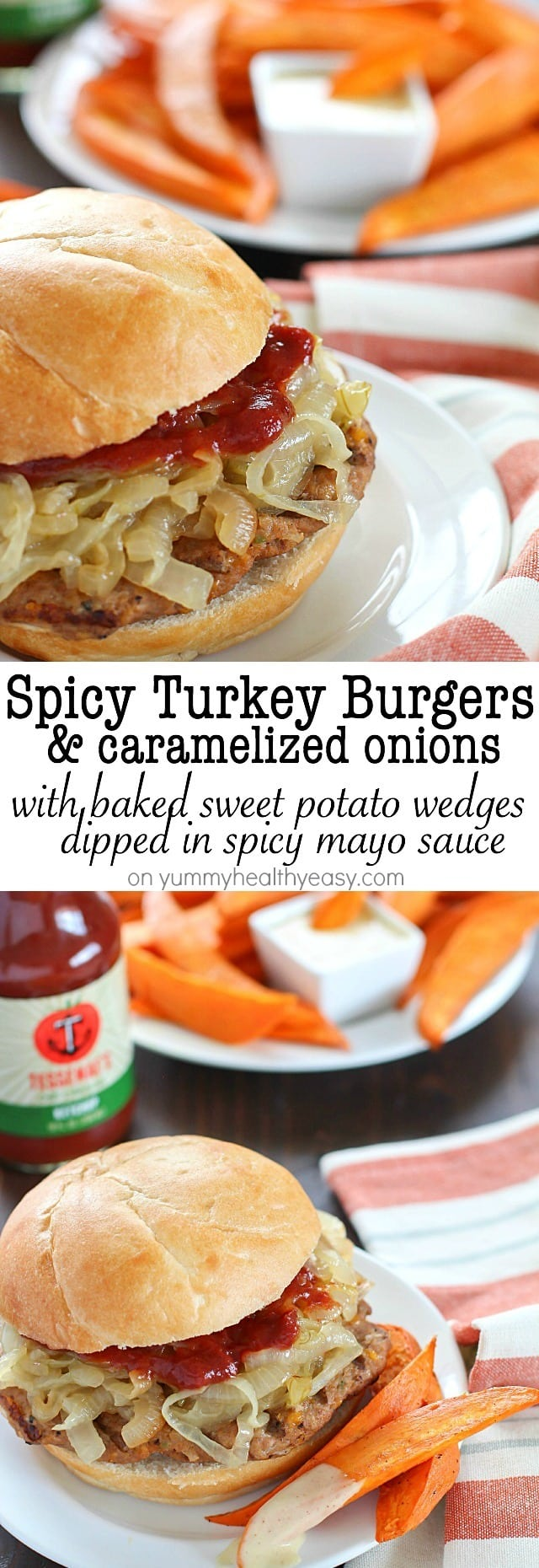 Spicy Turkey Burgers with Caramelized Onions & Sweet Potato Fries with ...