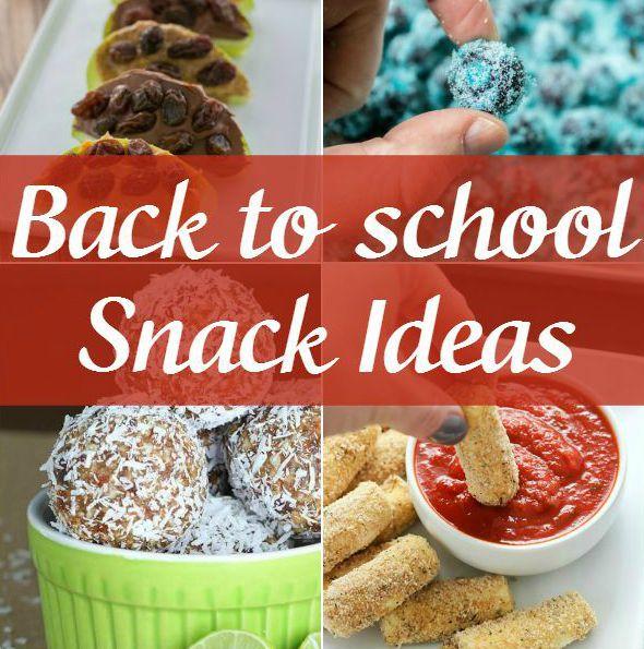 30+ Back to School Easy Snack Ideas