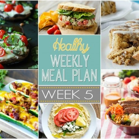 Healthy Weekly Meal Plan #5 - Check out the array of healthy breakfast, lunch, dinner, snack and dessert recipes that will have you drooling and make your meal planning for the week EASY!