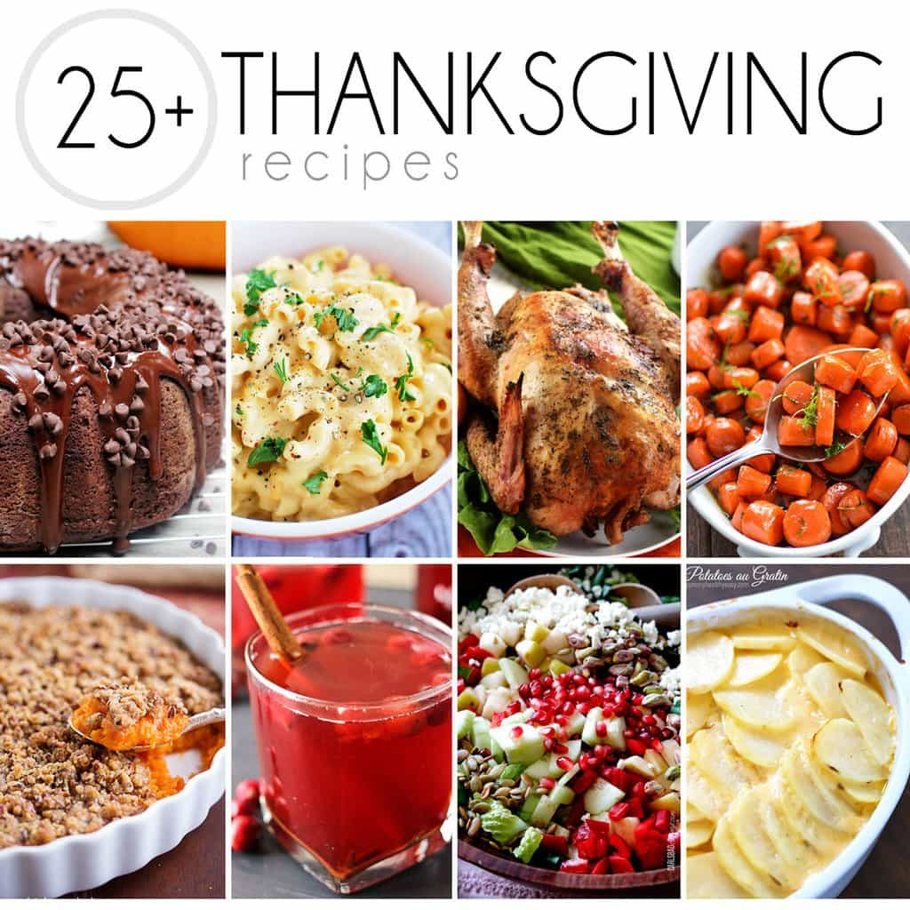 25+ Thanksgiving Recipes You Need To Make!