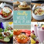 Healthy Weekly Meal Plan Week #10 - check out this week's meal plan, full of healthy breakfast, lunch and dinner recipes for you to make your week easier!