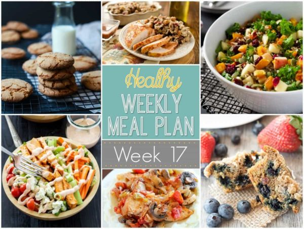 Making your meal planning easier with Healthy Weekly Meal Plan #17! Yummy & healthy breakfast, lunch, dinner, snack and dessert recipes for you to make this week!