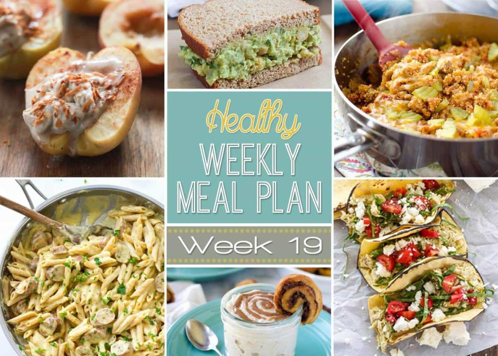 Save time and money by planning out your meals each week! We've made it easy on you by creating a Healthy Weekly Meal Plan every Saturday. Week #19 is full of healthy goodies you won't be able to resist! Healthy breakfast, lunch, dinner and even a snack and dessert recipe, too. Check it out!