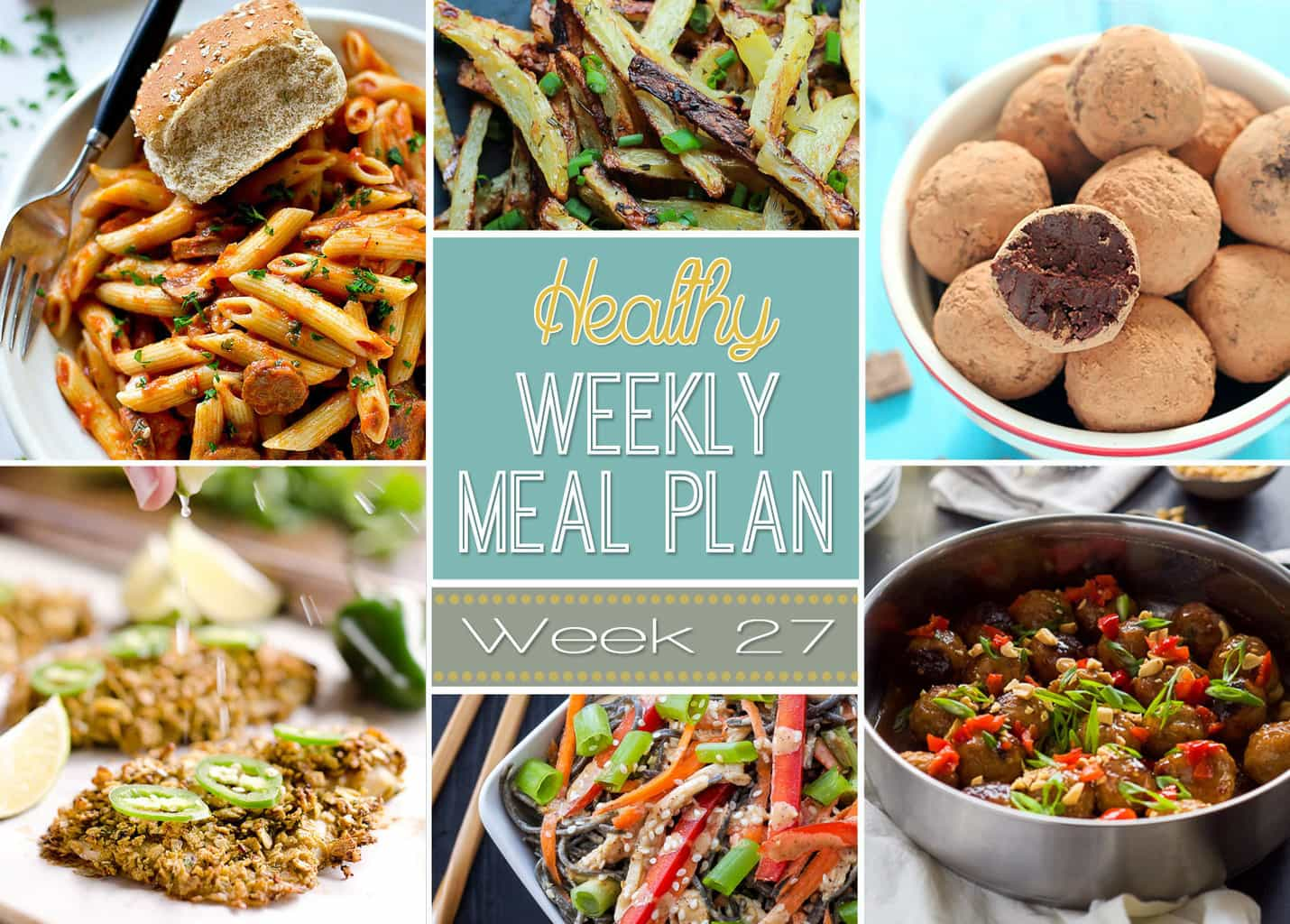 Healthy weekly meal plan 27 yummy healthy easy healthy weekly meal plan 27 is ready to go with healthy meals ranging from breakfast forumfinder Gallery