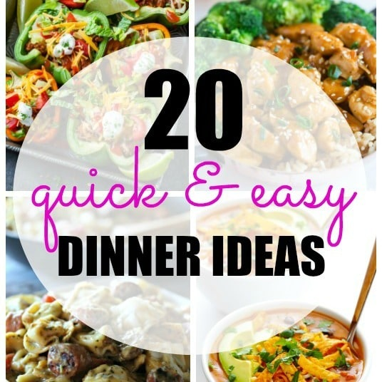 20 Quick And Easy Dinner Recipes 30 Minutes Or Less Yummy