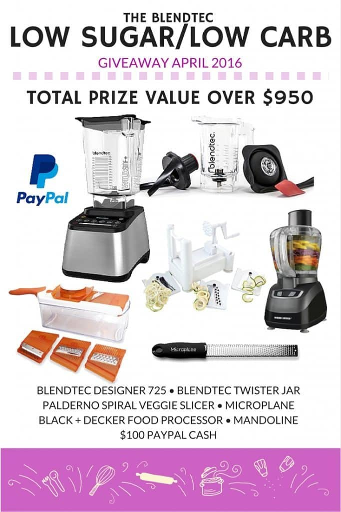 The Blendtec Low Sugar-Low Carb Giveaway!! Prize valued at over $950!! AD