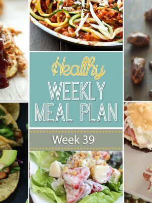Healthy Weekly Meal Plan Week 39 - get your week's worth of healthy dinners planned out plus breakfast, lunch and snack ideas, too! You will love these healthy recipes!