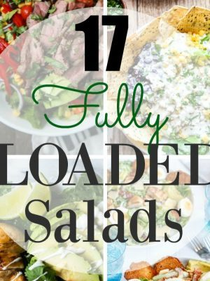 17 Loaded Salad Recipes