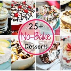 25+ Easy No Bake Desserts