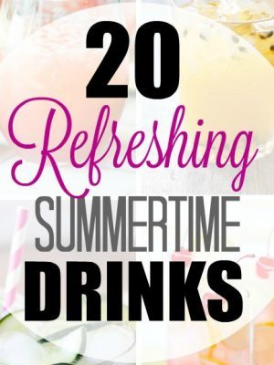 20 Refreshing Summer Drinks