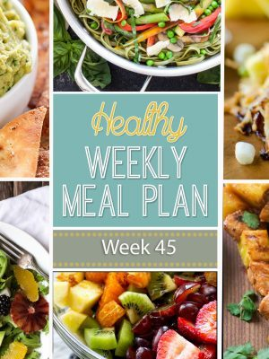 Get out your grocery list and get ready to make some yummy and healthy dinners! And also a lunch, snack, side dish & dessert added in for you! You will love what we've come up with for you to make with our Healthy Weekly Meal Plan! This is week #45...