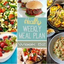 One Year Celebration – Healthy Weekly Meal Plan #52