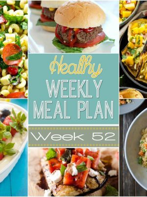 Check out this weeks Healthy Weekly Meal Plan #52! We're high-fiving on our ONE YEAR celebration of sharing yummy meal plans - woohoo! I hope you enjoy this one! So many great dinners plus a breakfast, lunch, side dish, snack & dessert recipe too!