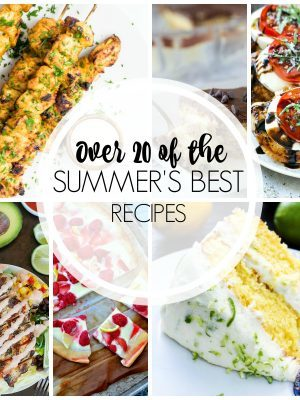 20+ Perfect Summer Recipes to end a perfect summer! From breakfast to dessert, I've got you covered with some of the best summer food around! Check it out!