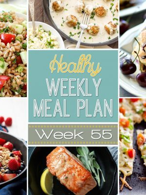 Healthy Weekly Meal Plan #55 will help you plan out your dinners for the whole week while also adding in a lunch, side dish, breakfast and healthy dessert recipe too! So many great recipes all in one place!