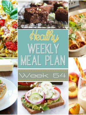 Healthy Weekly Meal Plan #54 is full of hearty & healthy dinners but also has a yummy lunch, side dish, breakfast and dessert recipe for you, too! Plan out your meals for the week with ease!