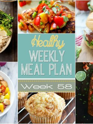 Healthy Weekly Meal Plan #58 - plan your week's dinners out with ease with this meal plan! There's a healthy dinner recipe for every night plus a breakfast, lunch, side dish and dessert recipe too! You will love these healthy recipes!