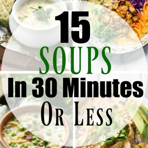 15 Easy Soup Recipes in 30 Minutes or Less! All of these comforting Fall soups can be made and on the table in 30 minutes or less! Perfect for a busy fall evening!