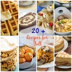 20+ Must-Make Fall Recipes