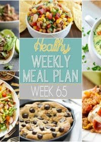 Healthy Weekly Meal Plan #65 - plan out your healthy meals for the week! This weeks menu plan is packed with yummy recipes you will love!