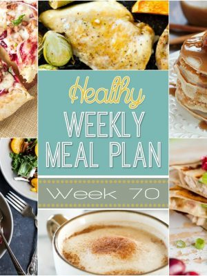 Healthy Weekly Meal Plan #70