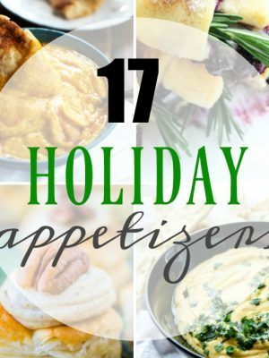 17 Mouth Watering Holiday Appetizers