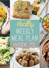 Check out the recipes in this week's Healthy Weekly Meal Plan #75! There's a healthy dinner recipe for every day plus a healthy breakfast, lunch, side dish and even dessert recipe too! Make your life easier by planning out your recipes a week at a time!