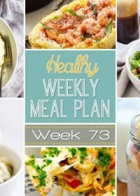 Plan out your meals for the week with our Healthy Weekly Meal Plan #73! We choose the perfect healthy dinners every week to mix things up and add in a healthy breakfast, lunch, side dish and snack, too! Make your week smoother by planning your meals out ahead of time!