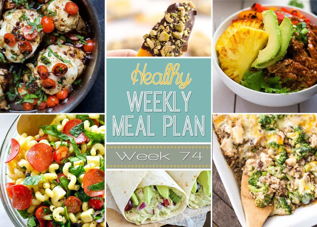 Healthy Weekly Meal Plan #74 - check out this week's healthy recipes! Lots of dinner ideas plus a lunch, snack, side dish and dessert. You won't want to miss this meal plan!