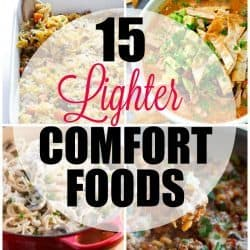 15 Light & Healthy Comfort Food Recipes