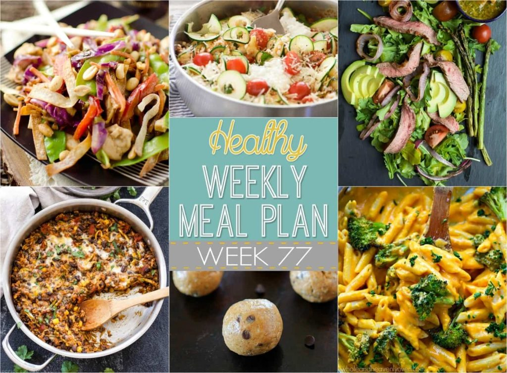 Healthy Weekly Meal Plan #77 - plan out all your meals for the week using this easy menu plan! It includes a new dinner recipe for every night plus a healthy breakfast, lunch, side dish, snack and dessert recipe too! Make eating healthier EASY!
