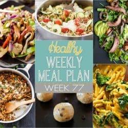 Healthy Weekly Meal Plan #77
