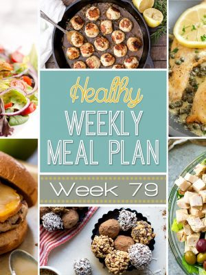 Ready for another incredible Healthy Weekly Meal Plan? Week #79 is full of healthy entrees for every night of the week, and also includes a breakfast, lunch, side dish, snack and dessert recipe for you, too! There's a vegetarian option and varying chicken, beef and pork recipes as well. Time to get meal planning!