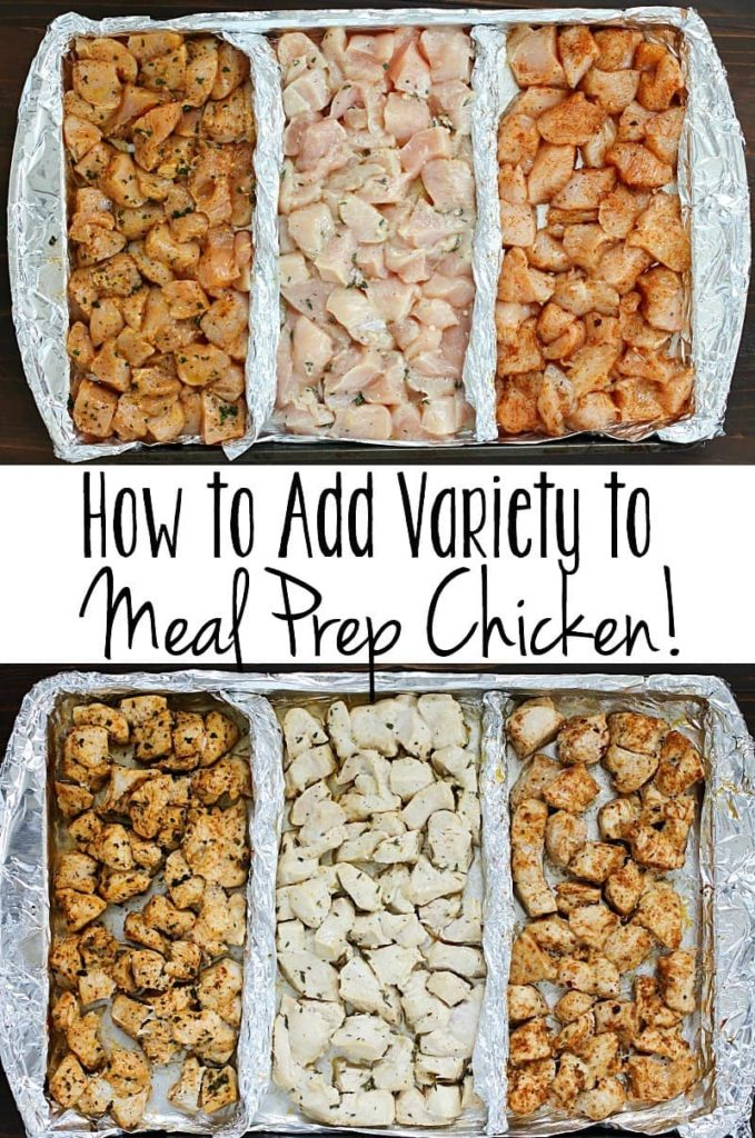 How To Add Variety To Meal Prep Chicken Yummy Healthy Easy